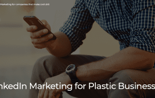 LinkedIn Marketing for Plastic Businesses