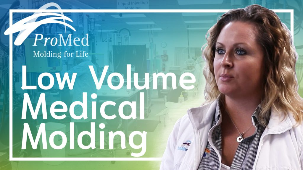 low volume medical molding