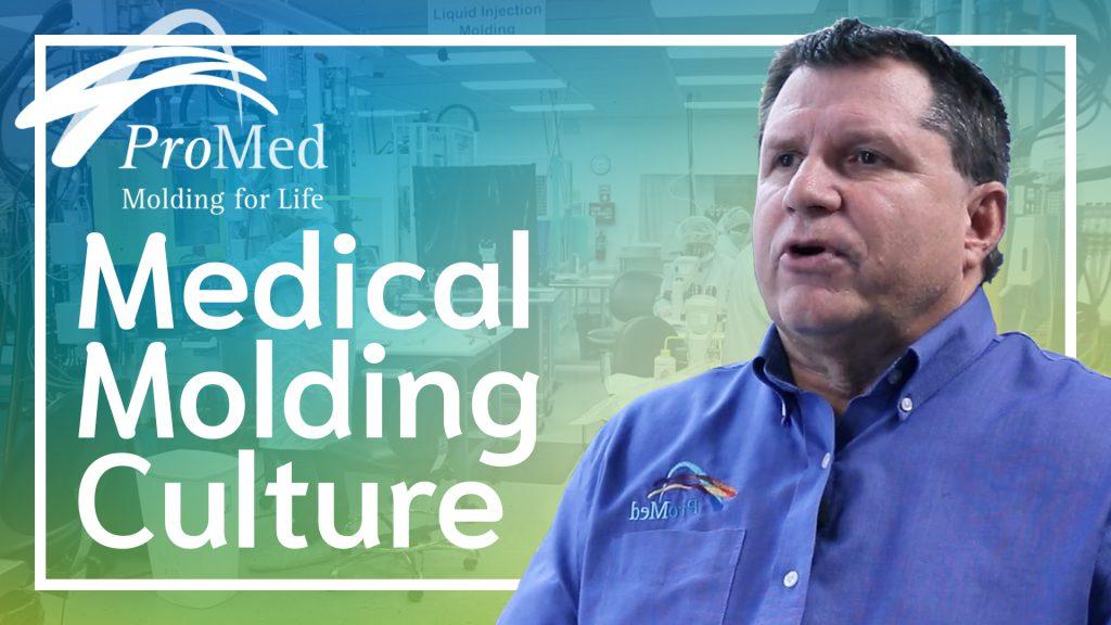 medical molding culture
