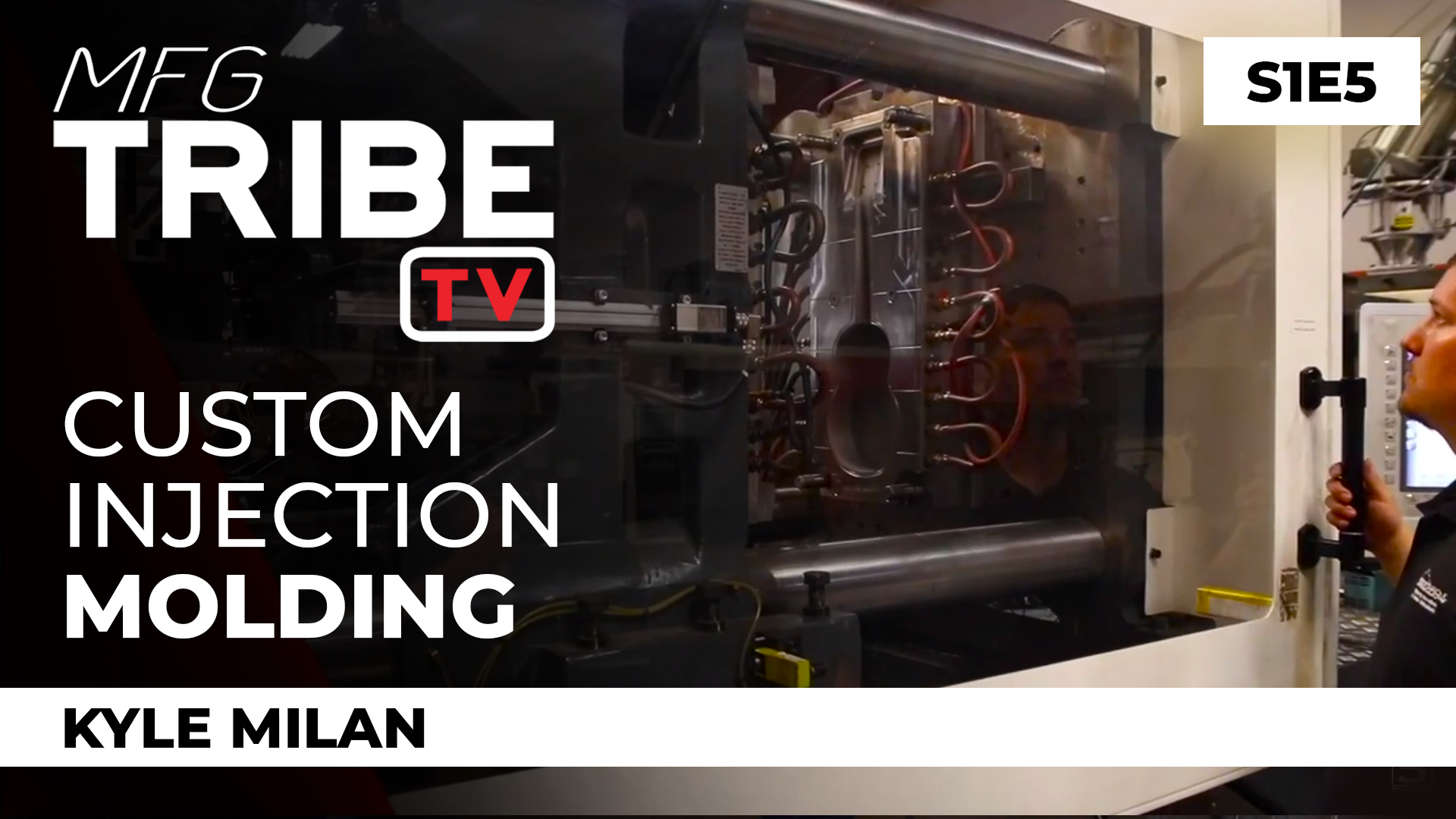 injection molding mfg tribe tv